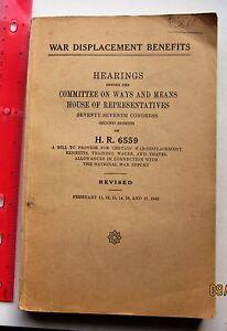 H-R-6559-hearings-war-displacement-benefits-1942