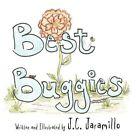 Best Buggies 9781456016234 by J C Jaramillo Paperback