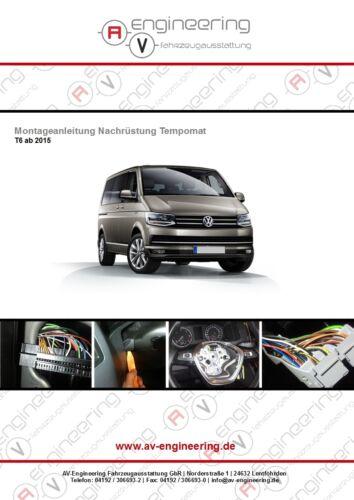 Anleitung T6 Tempomat Nachrüstsatz Multivan /& Transporter GRA Komplettset inkl