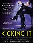 Kicking it by Kalayna Price, Faith Hunter (CD-Audio, 2013)