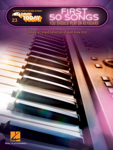 First 50 Songs You Should Play on Keyboard Sheet Music E-Z Play Today 000234685