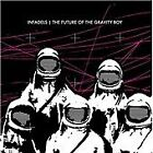 The Infadels - Future of the Gravity Boy (2012)
