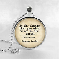 Gandhi Quote Quote Necklace, Be The Change That You Wish To See, Glass Photo Art