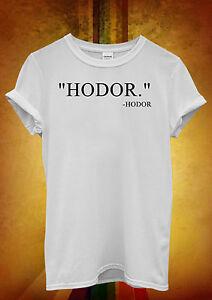 Hodor-Quote-Cool-Funny-Hipster-Men-Women-Unisex-T-Shirt-Tank-Top-Vest-737