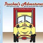 Truckee's Adventures Book One Truckee Meets Katie and Elko 9781438940236