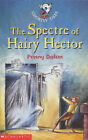 The Spectre of Hairy Hector by Penny Dolan (Paperback, 2003)