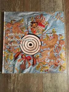 Das Buch zum Fest 600 Jahre Ruhpoldinger Schützen