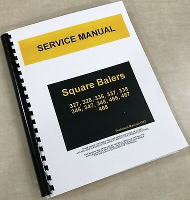 SERVICE MANUAL FOR JOHN DEERE 347 SQUARE BALER REPAIR SHOP TROUBLESHOOTING