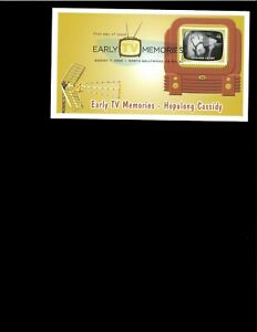 2009-FDC-Early-TV-Memories-Hopalong-Cassidy-North-Hollywood-CA