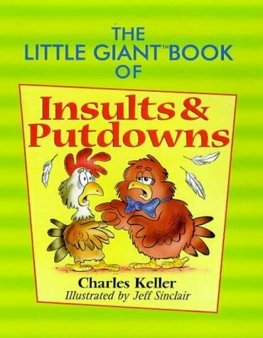 Little Giant Book of Insults   Putdowns