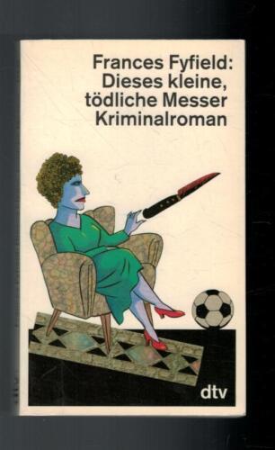 1 von 1 - Frances Fyfield - Dieses kleine, tödliche Messer - 1992