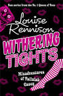 Withering Tights (The Misadventures of Tallulah Casey, Book 1) by Louise Rennison (Hardback, 2010)