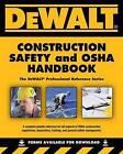 Dewalt Construction Safety and OSHA Handbook by Dan Johnson, Daniel Johnson, Larry Johnson (Paperback / softback, 2012)
