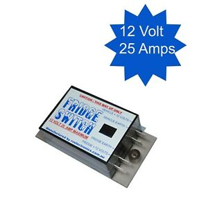 Fridge-Switch-12-VOLT-25-AMPS-auto-3-way-fridge-on-and-off