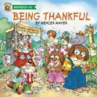 Being Thankful by Mercer Mayer (Board book, 2014)