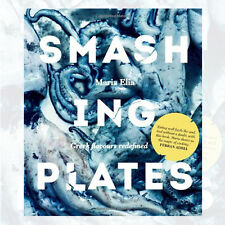 Maria Elia Smashing Plates: Greek Flavours Redefined New Hardcover