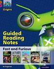 Project X Origins: Brown Book Band, Oxford Level 10: Fast and Furious: Guided Reading Notes by Jo Tregenza (Paperback, 2014)