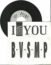 "B.V.S.M.P, I need you, G/VG 7"" Single 0318"