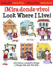 Imira Donde Vivo!: Look Where I Live! by Catherine Bruzzone, Lone Morton (Paperback, 2009)