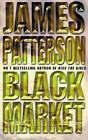 Black Market by James Patterson (Paperback, 1998)