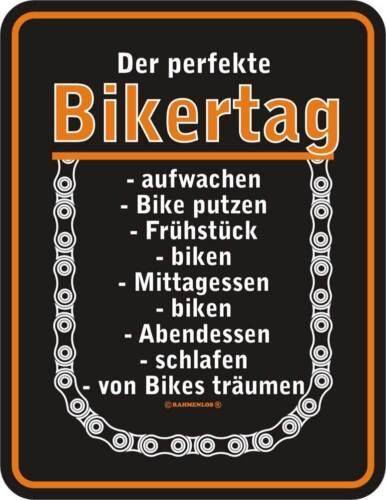 Der perfekte Bikertag Größe 17x22 cm Blech-Schild Blechschild