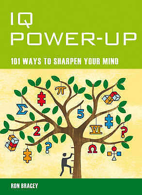 """""""AS NEW"""" Mind Zones: IQ Power Up: 101 Ways to Sharpen Your Mind, Ron Bracey, Boo"""