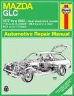 Mazda GLC 1977-83 Owner's Workshop Manual by J. H. Haynes, Larry Warren (Paperback, 1988)