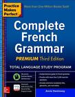 Practice Makes Perfect Complete French Grammar. Premium Edition von Annie Heminway (2016, Taschenbuch)