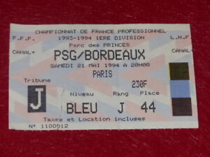 COLLECTION-SPORT-FOOTBALL-TICKET-PSG-BORDEAUX-21-MAI-1994-Championnat-France