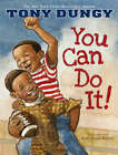 You Can Do it by Tony Dungy (Hardback, 2008)