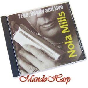 Audio-CD-Nola-Mills-Free-Reedy-and-Live