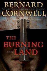 The-Burning-Land-Warrior-Chronicles-by-Cornwell-Bernard