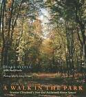A Walk in the Park: Greater Cleveland's New and Reclaimed Green Spaces by Parkworks, Diana Tittle (Paperback, 2001)