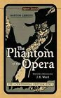 The Phantom of the Opera by Gaston LeRoux (Paperback, 2010)