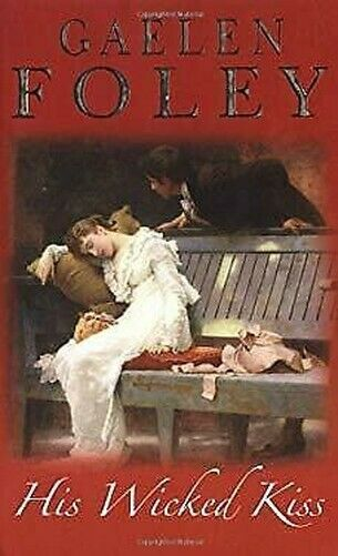 Seine Wicked Kiss von Foley, Gaelen