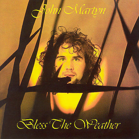 Bless The Weather By John Martyn CD, Nov-2005, Universal  - $5.99