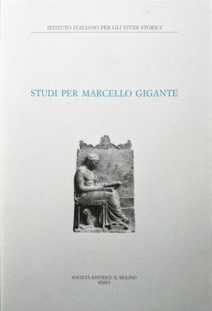 Stefano Palmieri a cura di Studi per Marcello Gigante Il Mulino 2003