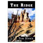 The Ridge by Blenk Tom (author) 9780759693746