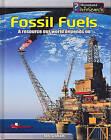 Earth's Precious Resources: Fossil Fuels Hardback by Ian Graham (Hardback, 2004)