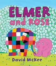 Elmer and Rose by David McKee (2010, Hardcover)
