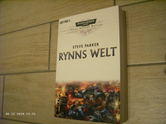 Warhammer 40,000: Rynns Welt (von Steve Parker / HEYNE-Verlag) / ungelesen