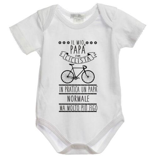 BODY tutina bimbo neonato J938 Il Mio Papà è Ciclista più Figo 100/% cotone