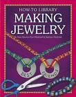 Making Jewelry by Dana Meachen Rau, Katie Marsico (Paperback / softback, 2012)