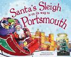 Santa's Sleigh is on its Way to Portsmouth by Eric James (Hardback, 2015)
