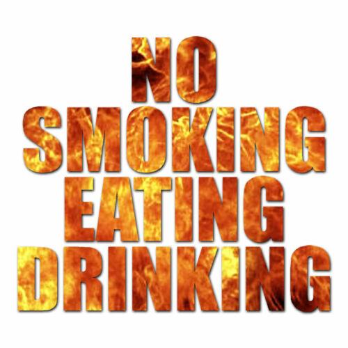 No Smoking Eating Drinking ebn3465 Multiple Patterns /& Sizes Decal Sticker