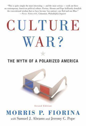Culture War? The Myth of  a Polarized America (Great Questio