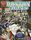 The Boston Massacre by Burgan (Hardback, 2005)