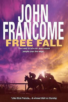 """AS NEW"" John Francome, Free Fall, Hardcover Book"