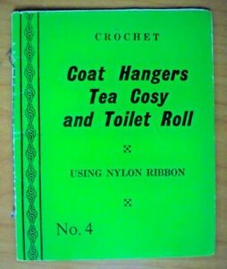 Crochet-Coat-Hangers-Tea-Cosy-and-Toilet-Roll-Using-Nyon-Ribbon-Book-No-4