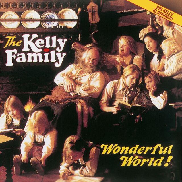 THE KELLY FAMILY - WONDERFUL WORLD!   CD NEU